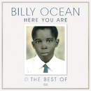 Here You Are: The Best of Billy Ocean/Billy Ocean