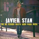 No He Venido Hasta Aquí para Nada/Javier Stan