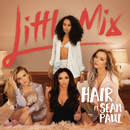 Hair feat.Sean Paul/Little Mix
