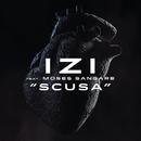 Scusa feat.Moses Sangare/Izi