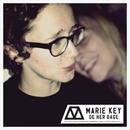 De her dage/Marie Key