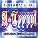 A-Studio Live! - Äärimmäinen katastrofialbumi/A-Tyyppi