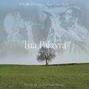 Tua Palavra (Your Words) feat.Priscilla Alcantara,Rebeca Nemer/Paulo César Baruk