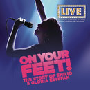 On Your Feet (Original Broadway Cast Recording)/Original Broadway Cast of On Your Feet