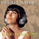 Mireille Mathieu Ennio Morricone/Mireille Mathieu