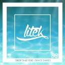 Drop That (Radio Edit) feat.Grace Davies/LiTek