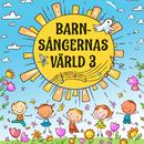 Barnsångernas värld 3/Barnkören