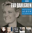 Original Album Classics/Eva Dahlgren