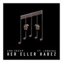 HerEllerHabez feat.Jamaika/Ung Cezar