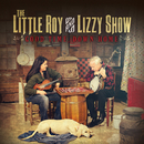 Good Time, Down Home/The Little Roy and Lizzy Show