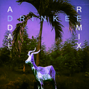 Drinkee (Addal Remix)/Sofi Tukker