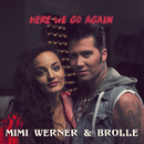 Here We Go Again feat.Brolle/Mimi Werner