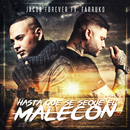 Hasta Que Se Seque el Malecón (Remix) feat.Farruko/Jacob Forever