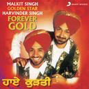 Forever Gold/Malkit Singh & Harvinder Singh