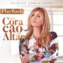 Meu Coração é Teu Altar (Playback)/Shirley Carvalhaes