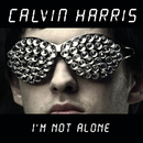 I'm Not Alone (Tiesto Remix)/Calvin Harris