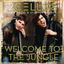 Welcome To The Jungle/2CELLOS(SULIC & HAUSER)