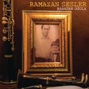 Babadan Oğula/Ramazan Sesler