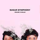 Sugar Symphony - EP/Chloe x Halle