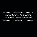 To The Light/Newton Faulkner