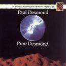 Pure Desmond/Paul Desmond