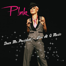 Dear Mr. President (Live At Q Music)/P!nk