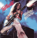 Week-end warriors/Ted Nugent