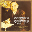 Rachmaninoff: Symphony No. 3 in A Minor, Op. 44; Vocalise & The Isle of the Dead, Op. 29/Sergei Rachmaninoff