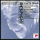 Respighi: Pini di Roma, Feste Romane/Leonard Bernstein