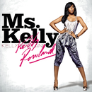 Ms. Kelly/Kelly Rowland