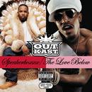 Speakerboxxx/The Love Below/OutKast