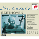 Beethoven: Complete Cello Sonatas;  Variations on Zauberflöte Themes/Pablo Casals
