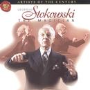 Artists Of The Century: Leopold Stokowski/Leopold Stokowski