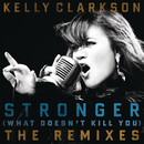 Stronger (What Doesn't Kill You) (Futurecop! Club Remix)/Kelly Clarkson