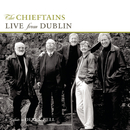 Live From Dublin - A Tribute To Derek Bell/The Chieftains