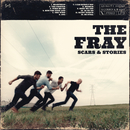Scars & Stories/The Fray