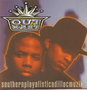 Southernplayalisticadillacmuzik/OutKast