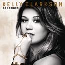 Stronger/Kelly Clarkson