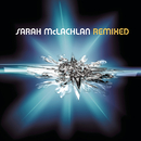 Remixed/Sarah McLachlan
