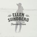 Favorite Town/Ellen Sundberg