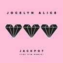 Jackpot (The Him Remix)/Jocelyn Alice