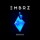 Breathe/EMBRZ