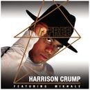 I'm Free feat.Mikhale Jones/Harrison Crump