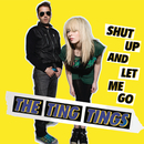 Shut Up and Let Me Go (Acoustic Version)/The Ting Tings