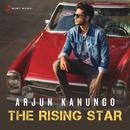Arjun Kanungo - The Rising Star/Arjun Kanungo