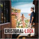 Loca/Cristobal