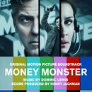 Money Monster (Original Motion Picture Soundtrack)/Dominic Lewis