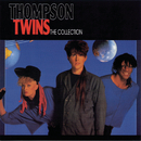 The Collection/Thompson Twins