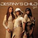 Girl (Remixes)/Destiny's Child