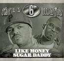 Like Money (Clean)/Three 6 Mafia